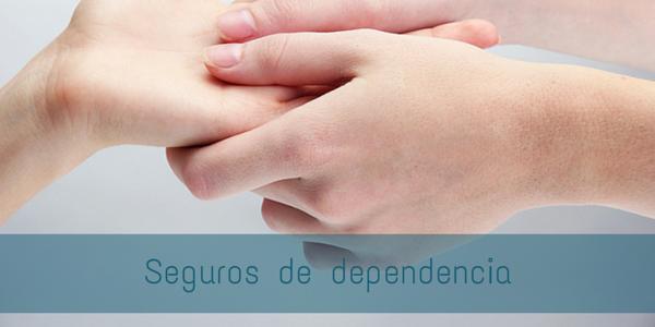 Seguros de dependencia