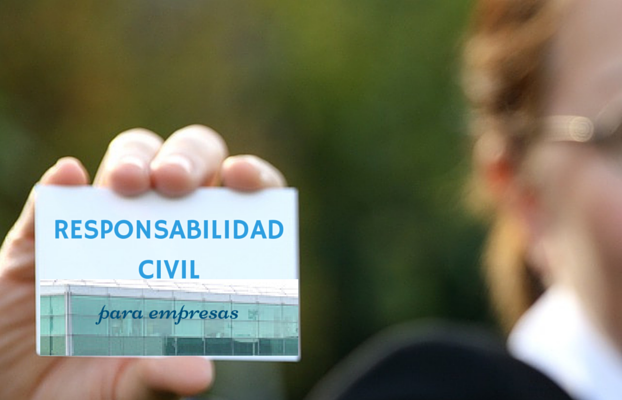 Seguros de Responsabilidad Civilpara empresas