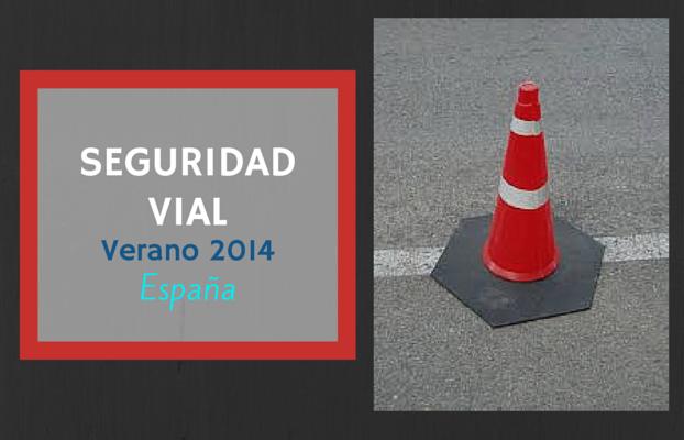 Seguridad vial: verano 2014 en España